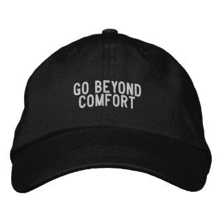 go beyond comfort embroidered baseball cap