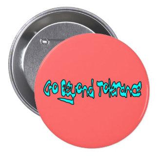 "Go Beyond Tolerance 3"" Button (melon)"