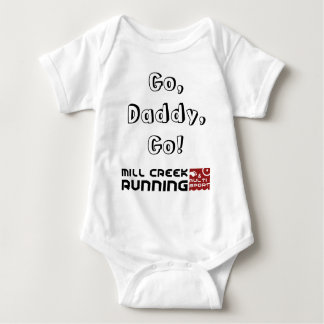 Go, Daddy, Go! Child and Infant Shirt