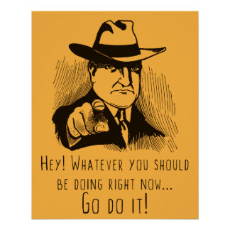 GO DO IT! Funny Motivational Poster