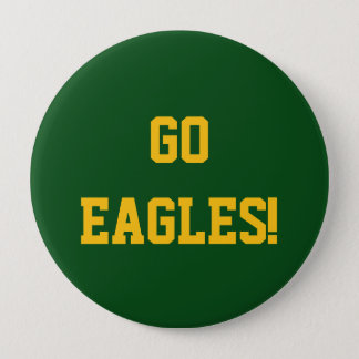 Go Eagles 4 Inch Round Button