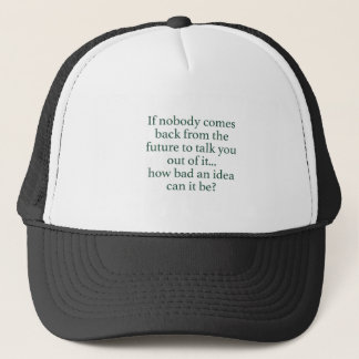 Go For It! Trucker Hat