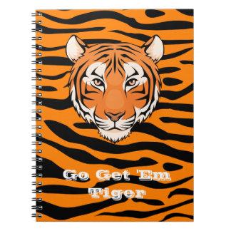 Go Get 'em Tiger Notebook - No one stops a Tiger!