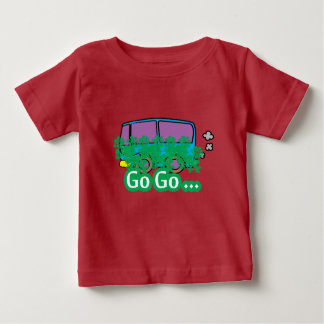 go go baby T-Shirt