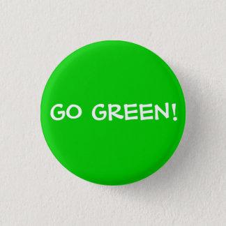 GO GREEN! 1 INCH ROUND BUTTON