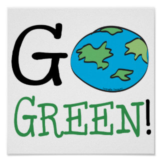 Go Green Earth Day Poster