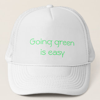 go green, Going green is easy Trucker Hat