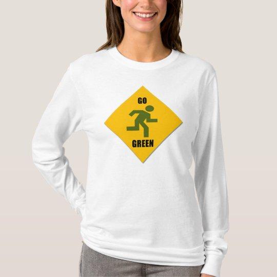 Go Green Pedestrian Sign Womens Hoodie Shirt