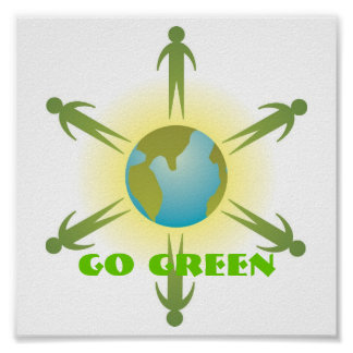 Go Green Poster up to 11x11