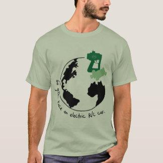 Go Green. Race An R/C Car. T-Shirt
