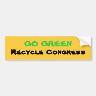 GO GREEN, Recycle Congress Bumper Sticker