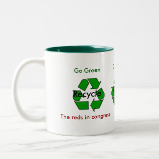 Go Green - Recycle the Reds in Congress Two-Tone Coffee Mug