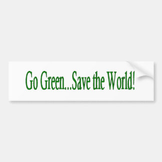 Go Green Save the World Bumper Sticker