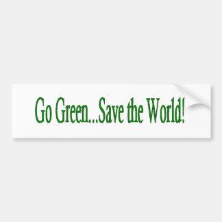 Go Green Save the World Car Bumper Sticker