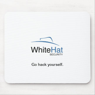 Go hack yourself. mouse pad