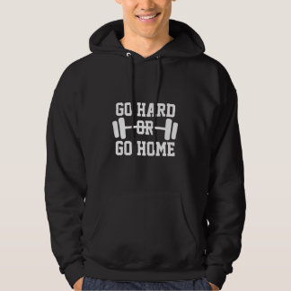 Go Hard Or Go Home barbell gym hoodie for men