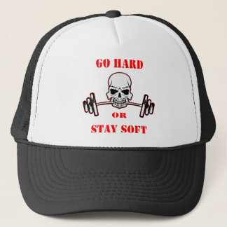 Go Hard Or Stay Soft Gym Weight Lifting Skull Trucker Hat