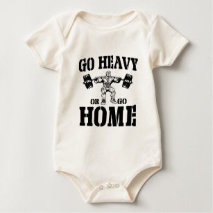 Go Heavy Or Go Home Weightlifting Baby Bodysuit