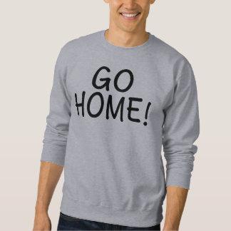 Go Home Men's Sweatshirt