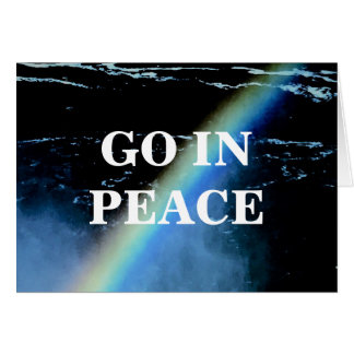 GO IN PEACE CARD