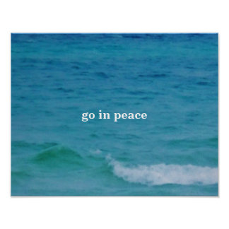 GO IN PEACE POSTER