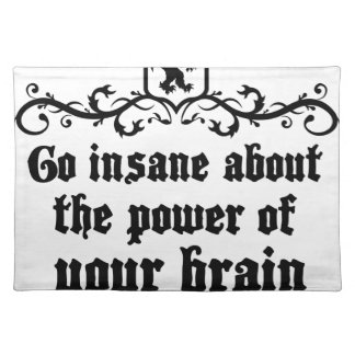 Go Insane About The Power Of Your Brain Place Mats