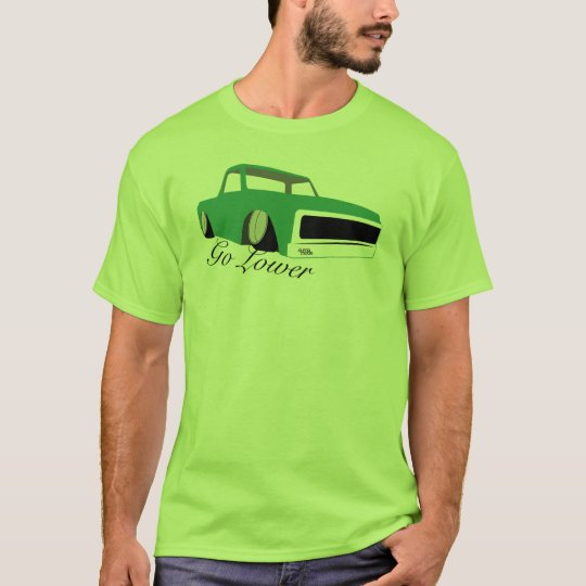 Go Lower, Chevy c10 pick-up T-Shirt