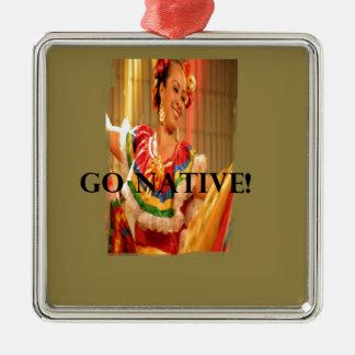 Go Native!.png Silver-Colored Square Ornament