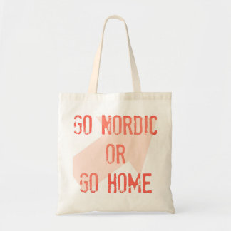 Go Nordic or Go Home tote bag