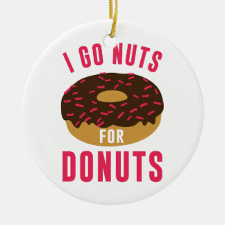 Go Nuts For Donuts Round Ceramic Ornament