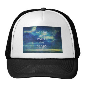 Go Out and paint the Stars Vincent van Gogh quote Trucker Hat