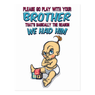 Go Play With Your Brother - Perfect Parenting Postcard