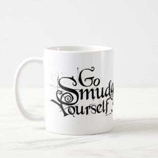 Go Smudge Yourself Coffee Mug