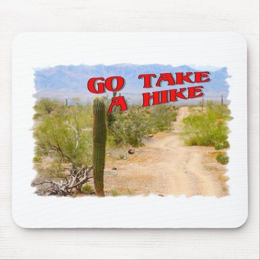 Go Take A Hike Mouse Pads