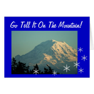Go Tell It On Mt. Rainier Card