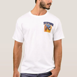 GO TITANS T-Shirt