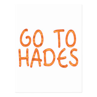Go To Hades Postcard