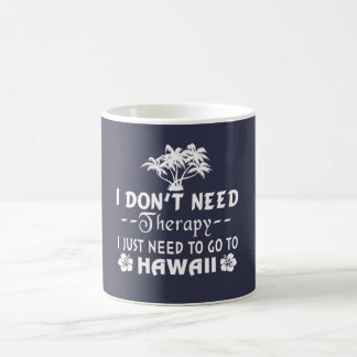 GO TO HAWAII COFFEE MUG