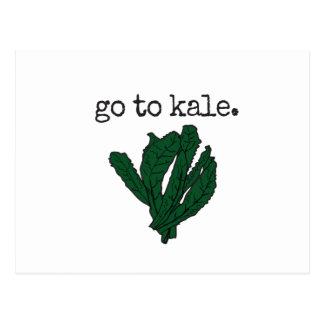 go to kale. postcard