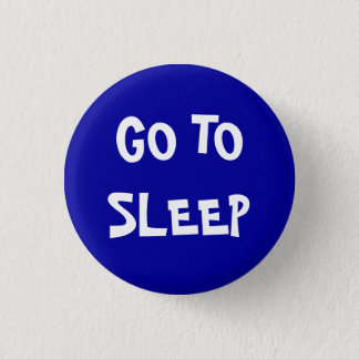 Go to sleep 1 inch round button
