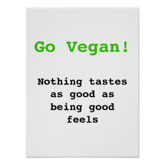 Go vegan emergency-hung tastes as good being being poster
