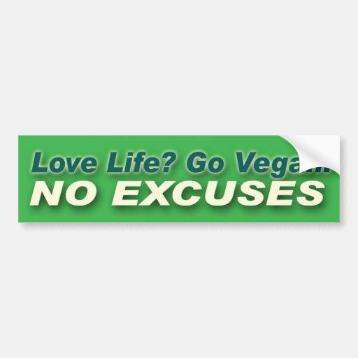 Go Vegan. No Excuses. Bumper Stickers