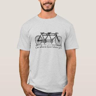 Go Where Love Takes You - Tandem Bike Custom T-Shirt