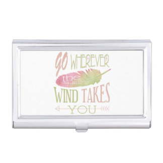 Go Wherever the Wind Takes You Business Card Holder