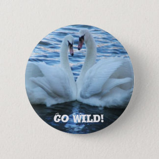 Go Wild! 2 Inch Round Button