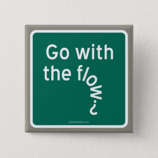 Go with the flow? 2 inch square button