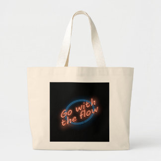 Go with the flow. large tote bag
