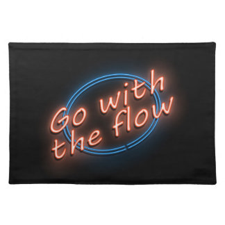 Go with the flow. placemat