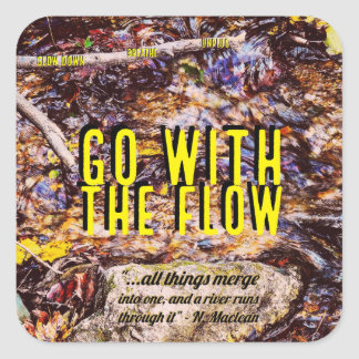 Go With the Flow Square Sticker