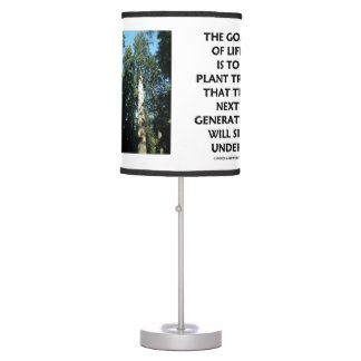 Goal Of Life Is To Plant Trees Next Generation Sit Table Lamp